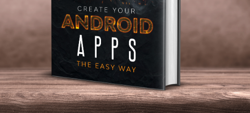 Android Apps the easy way